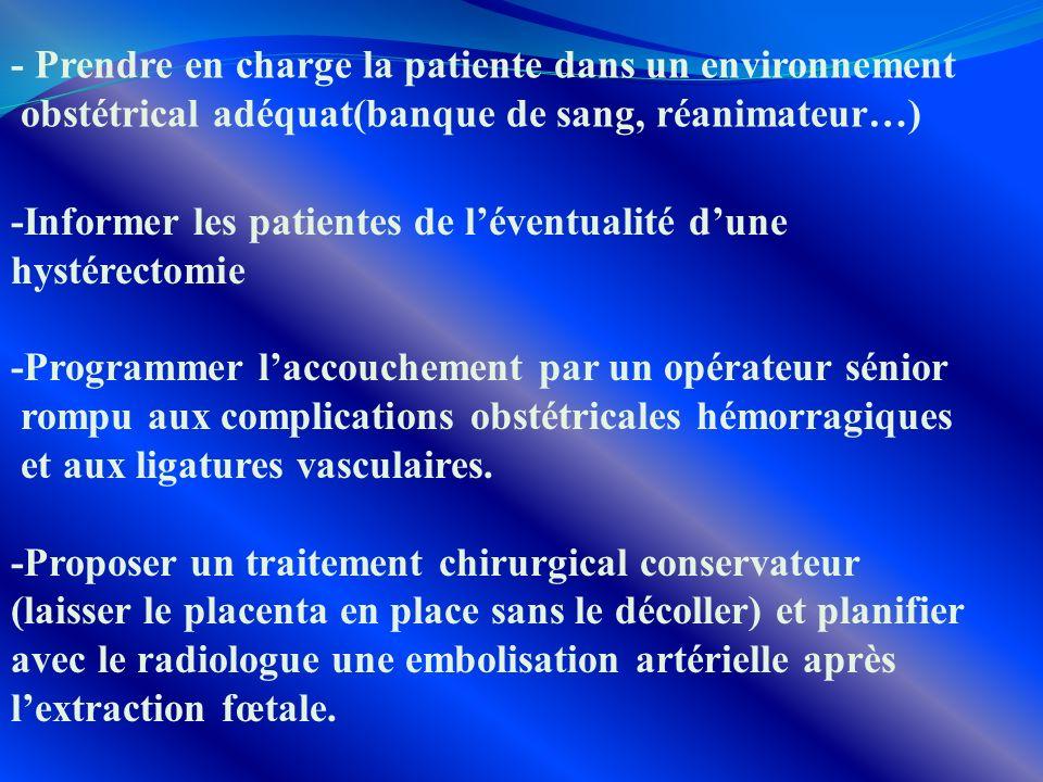 - Prendre en charge la patiente dans un environnement