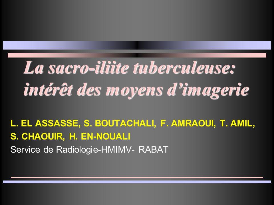 La sacro-iliite tuberculeuse: intérêt des moyens d'imagerie