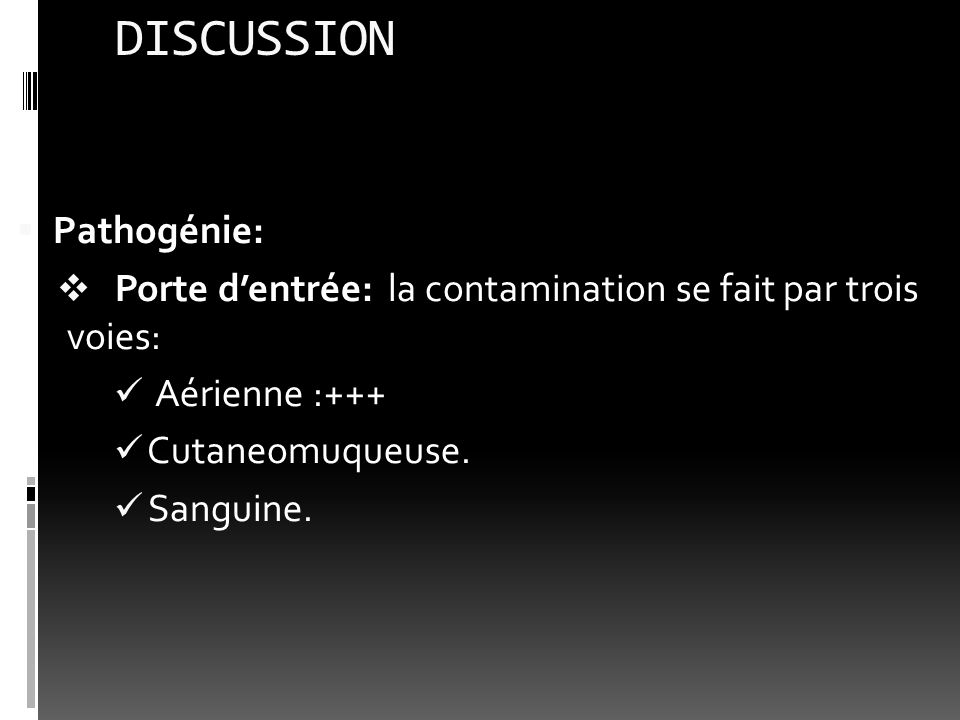 DISCUSSION Pathogénie: