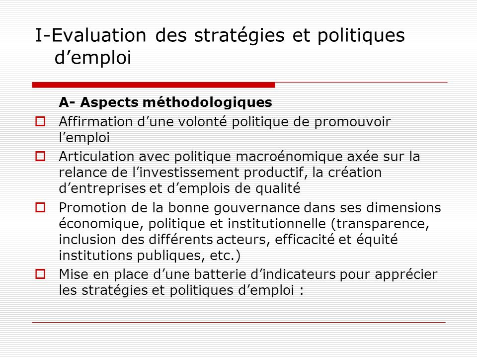 I-Evaluation des stratégies et politiques d'emploi