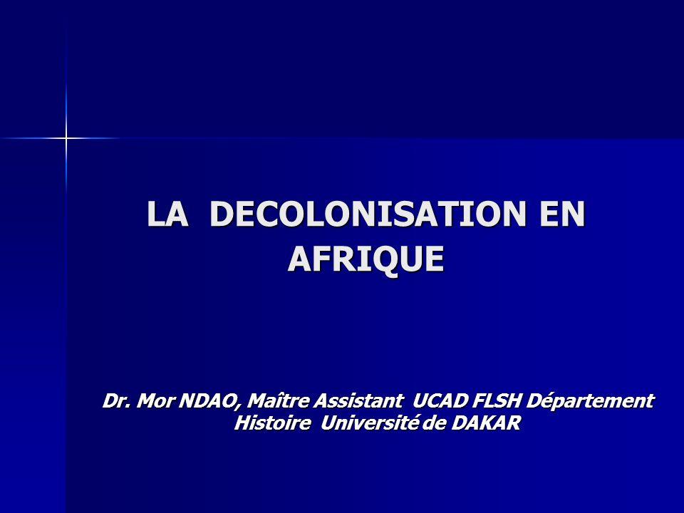 LA DECOLONISATION EN AFRIQUE