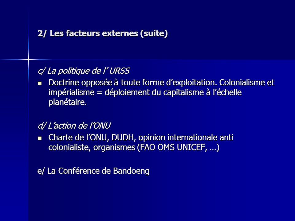 2/ Les facteurs externes (suite)