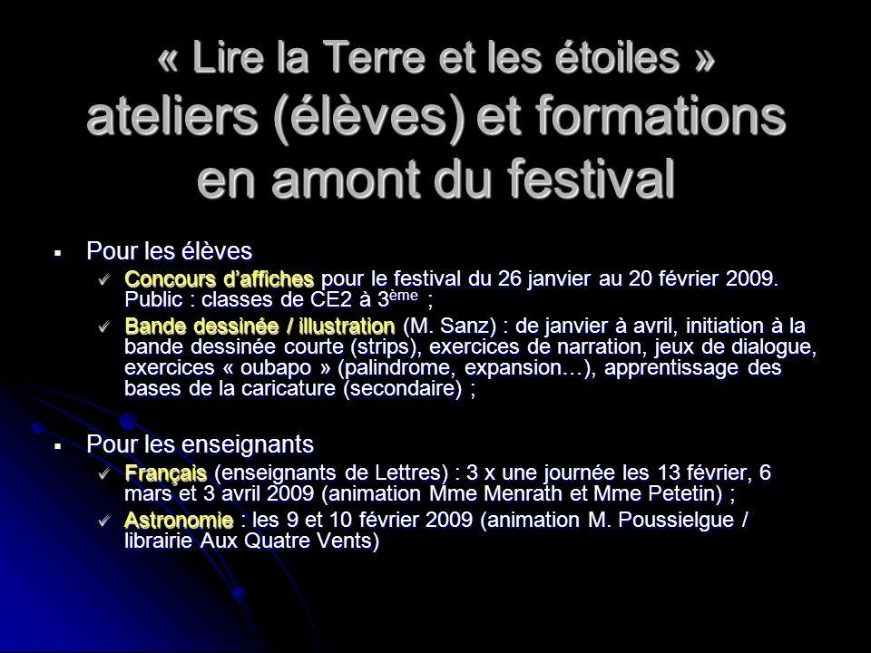 « Lire la Terre et les étoiles » ateliers (élèves) et formations en amont du festival