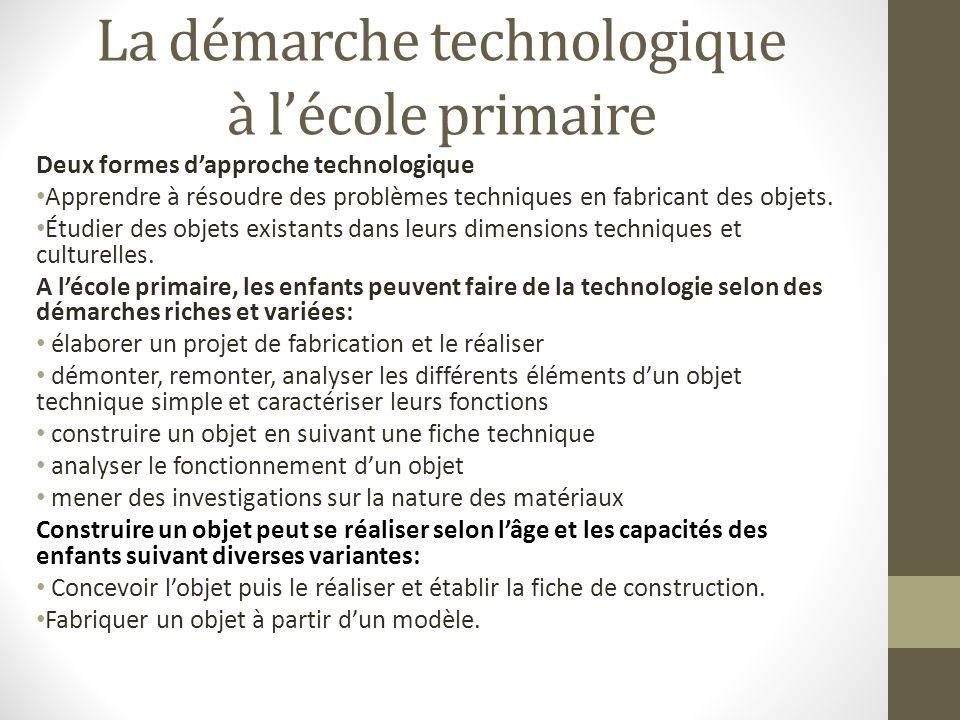 La démarche technologique à l'école primaire