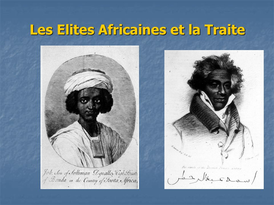 Les Elites Africaines et la Traite
