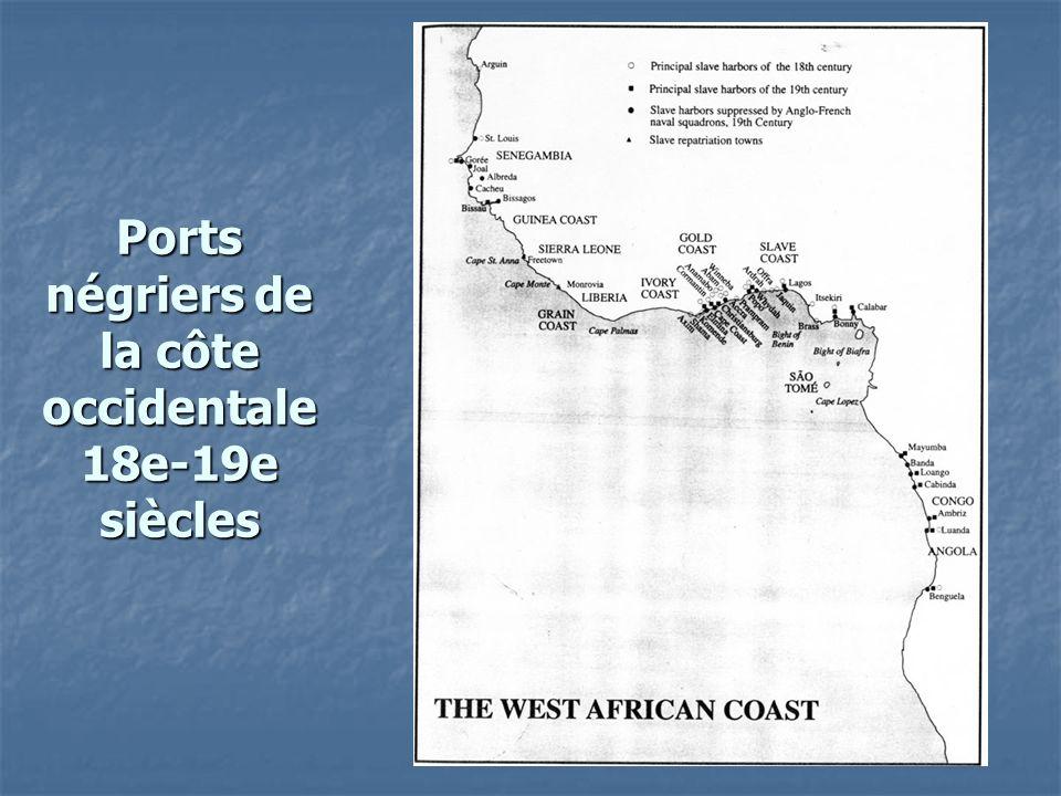 Ports négriers de la côte occidentale 18e-19e siècles