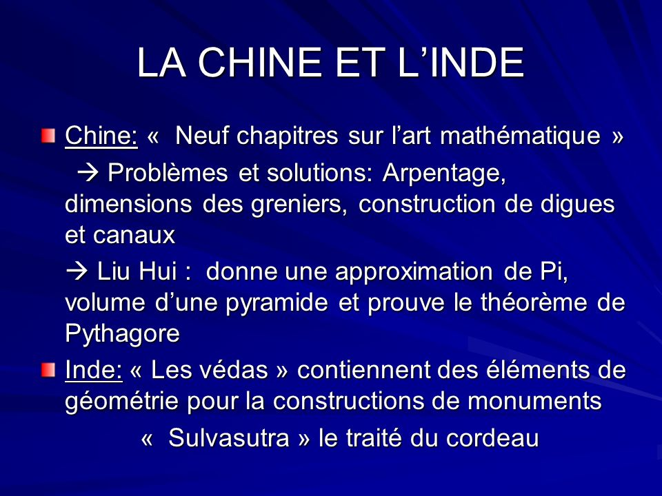 LA CHINE ET L'INDE Chine: « Neuf chapitres sur l'art mathématique »