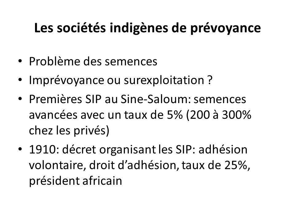 Les sociétés indigènes de prévoyance