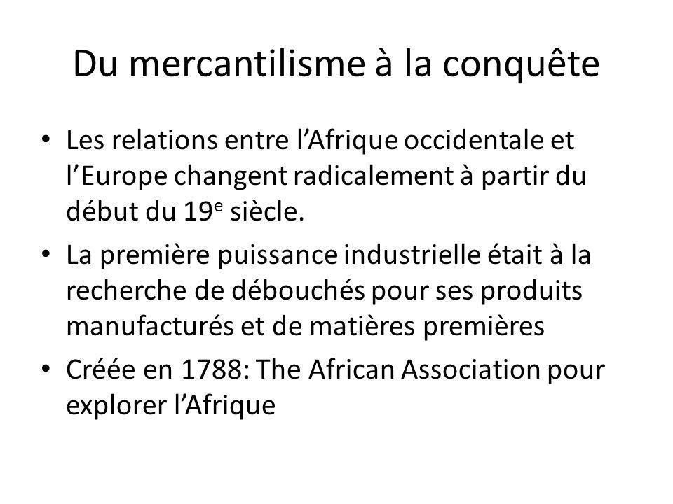 Du mercantilisme à la conquête