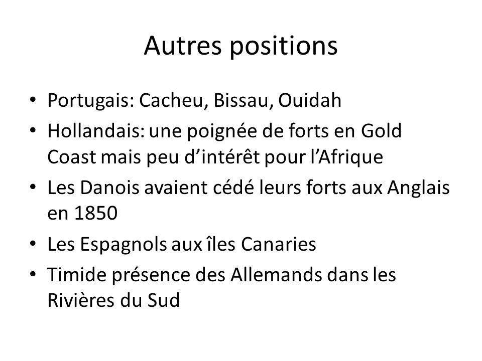Autres positions Portugais: Cacheu, Bissau, Ouidah