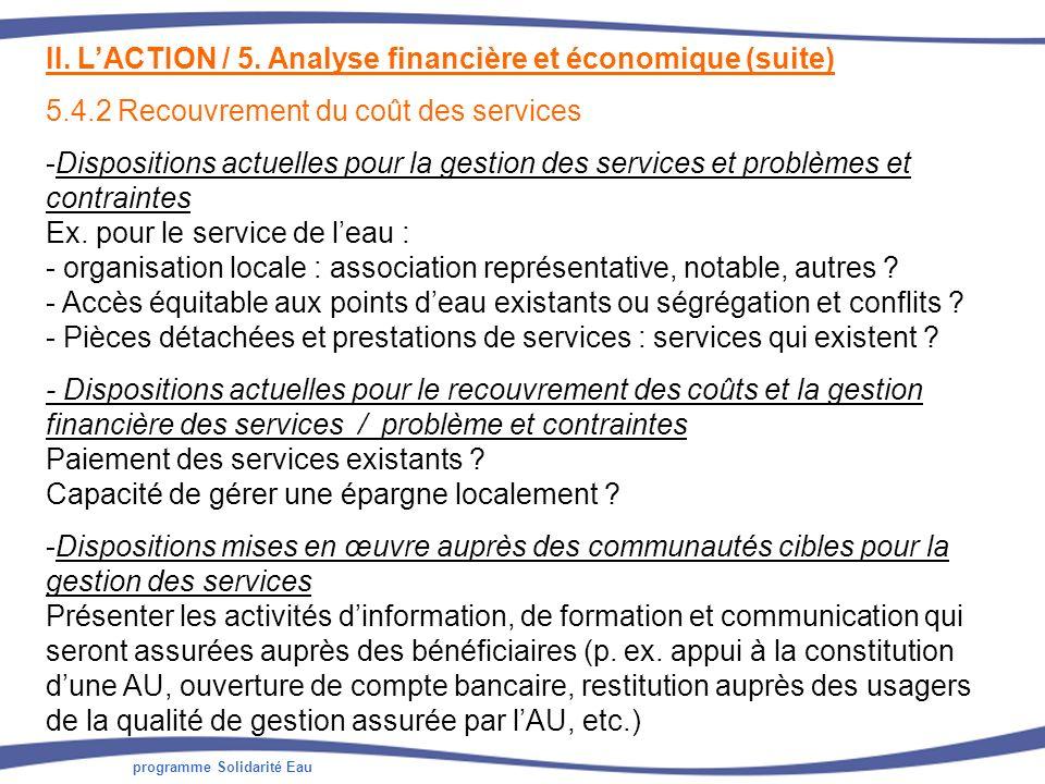 II. L'ACTION / 5. Analyse financière et économique (suite)