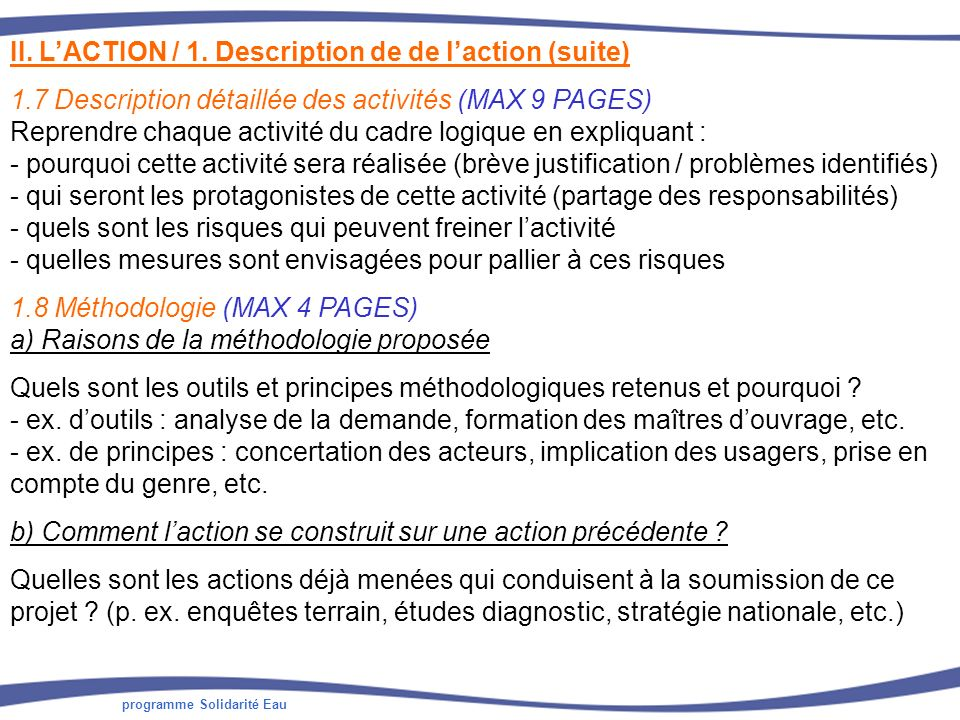 II. L'ACTION / 1. Description de de l'action (suite)
