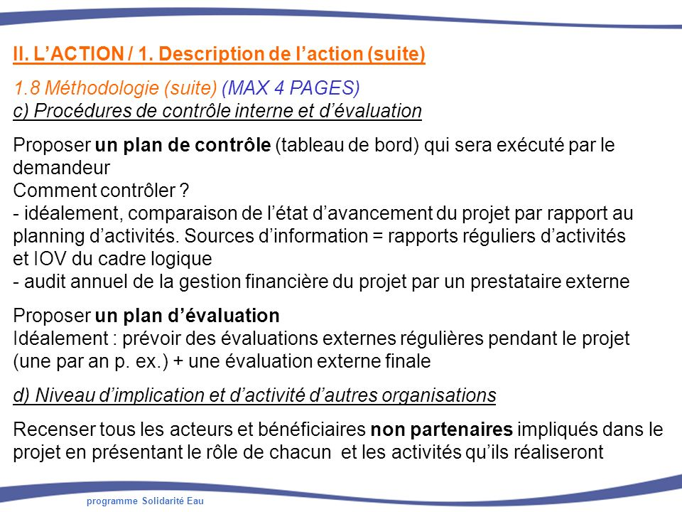 II. L'ACTION / 1. Description de l'action (suite)