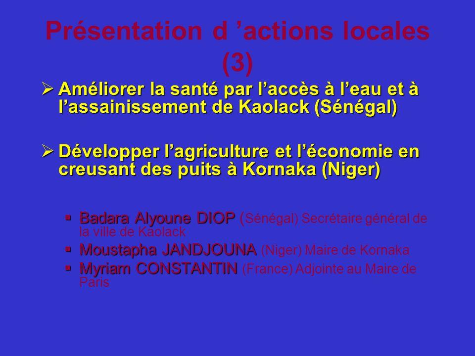 Présentation d 'actions locales (3)