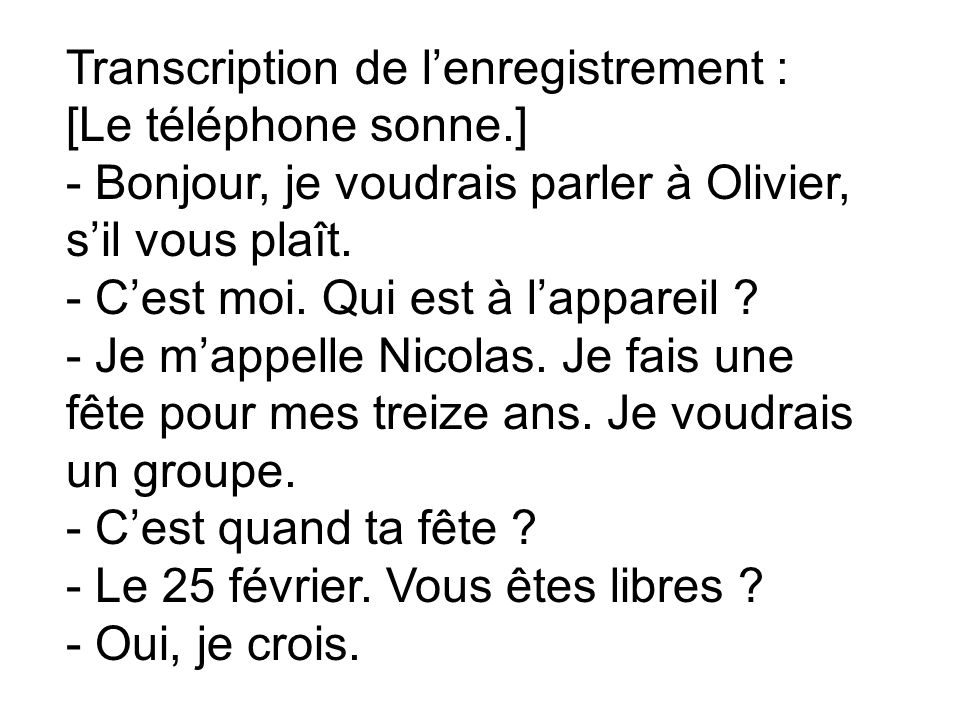 Transcription de l'enregistrement :