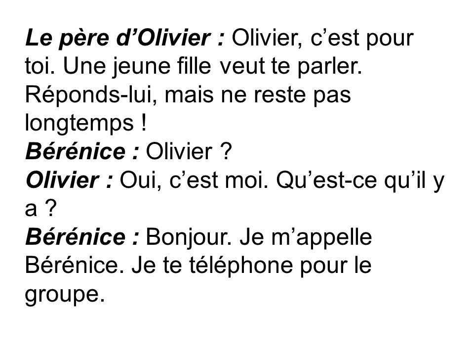 Le père d'Olivier : Olivier, c'est pour toi