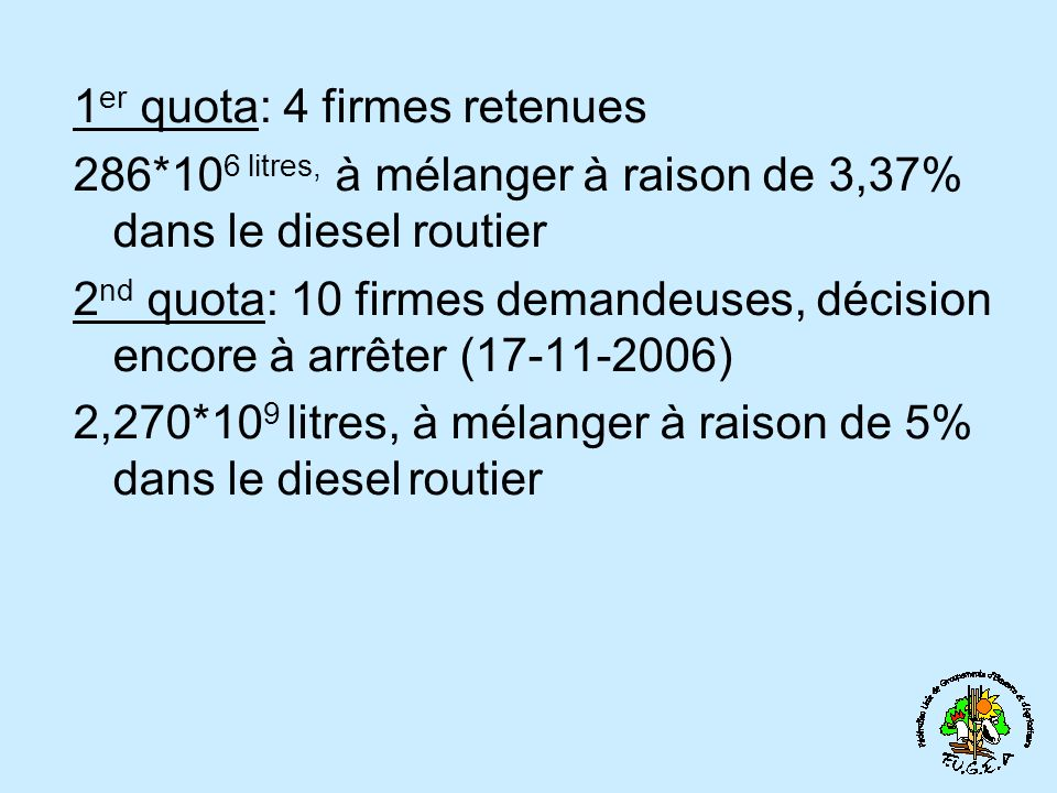 1er quota: 4 firmes retenues