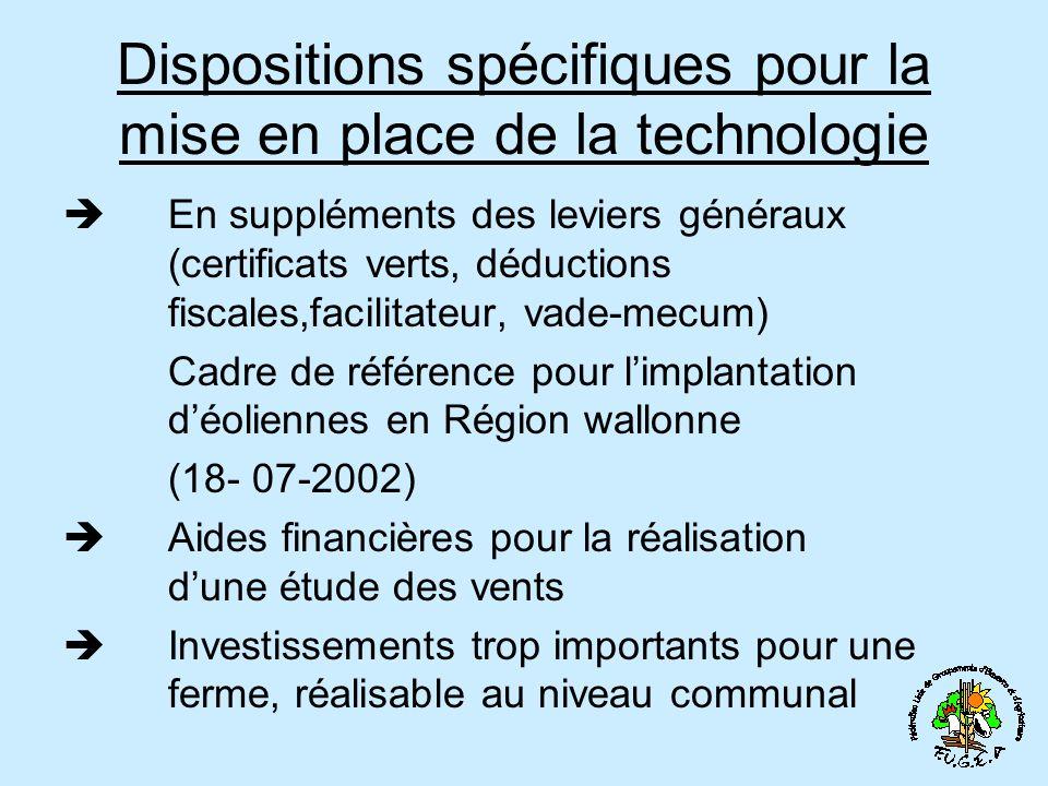 Dispositions spécifiques pour la mise en place de la technologie