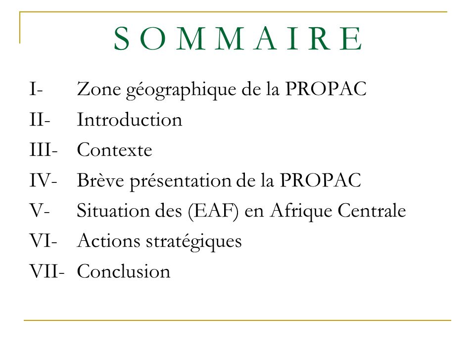 S O M M A I R E I- Zone géographique de la PROPAC II- Introduction