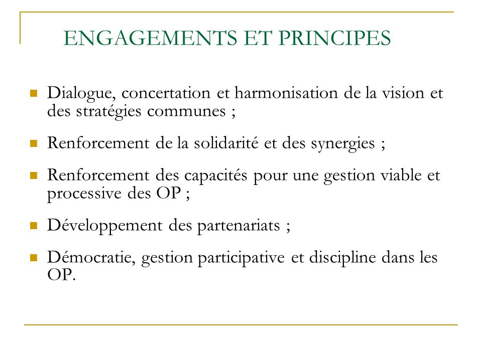 ENGAGEMENTS ET PRINCIPES