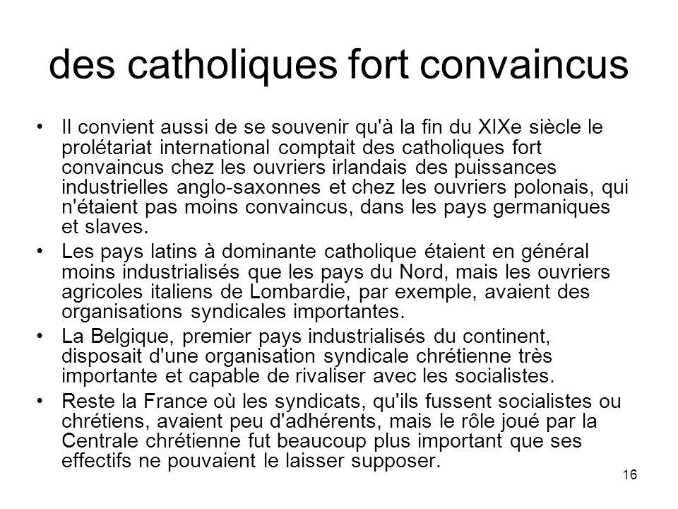 des catholiques fort convaincus