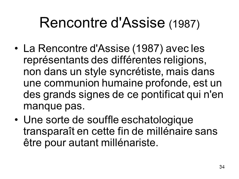 Rencontre d Assise (1987)