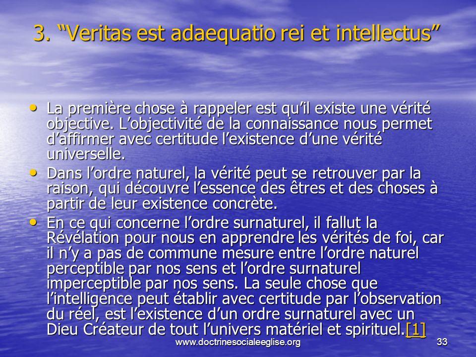 3. Veritas est adaequatio rei et intellectus