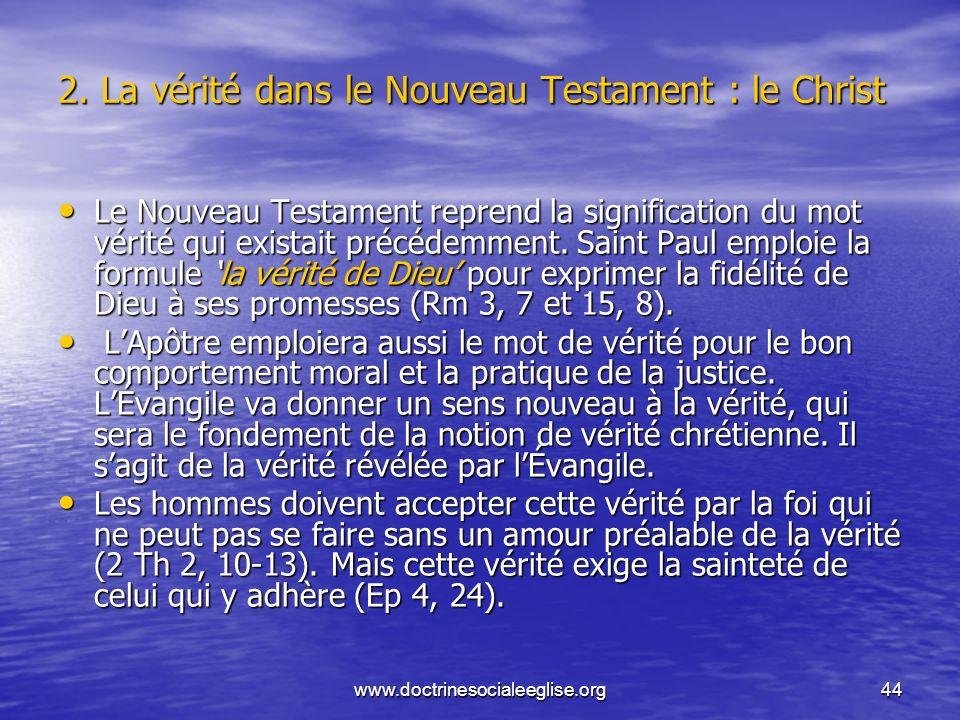 2. La vérité dans le Nouveau Testament : le Christ