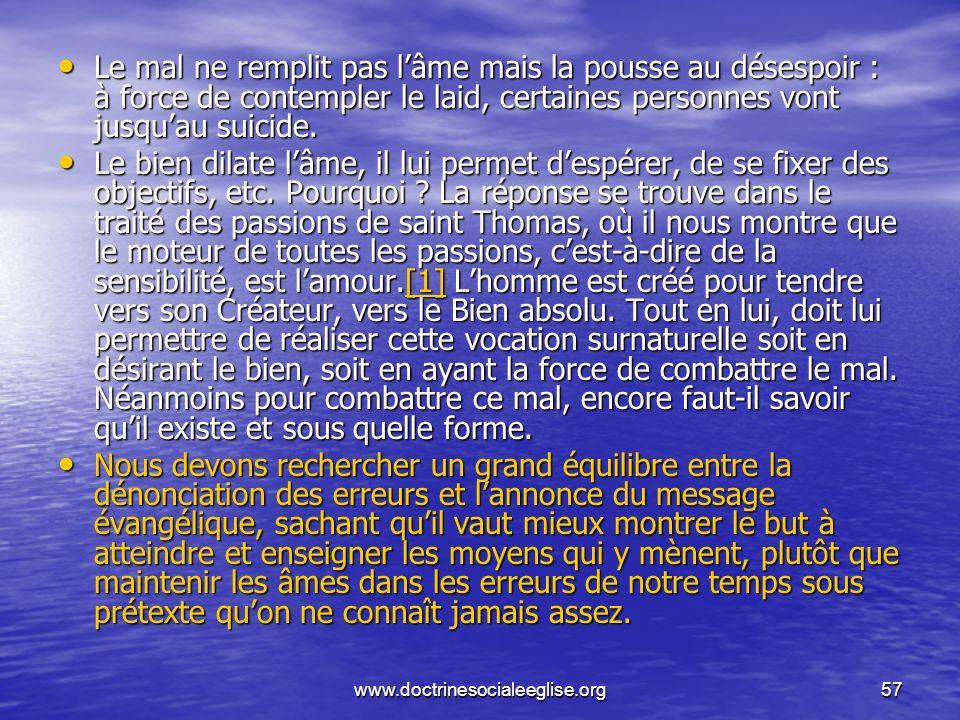 Le mal ne remplit pas l'âme mais la pousse au désespoir : à force de contempler le laid, certaines personnes vont jusqu'au suicide.