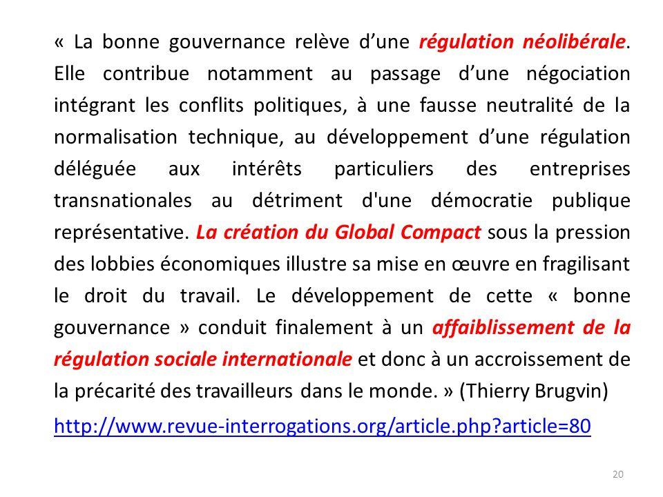 « La bonne gouvernance relève d'une régulation néolibérale
