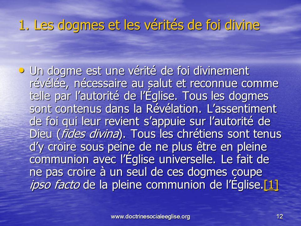 1. Les dogmes et les vérités de foi divine