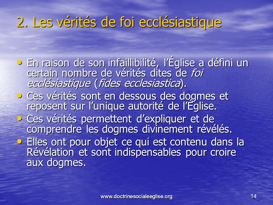 2. Les vérités de foi ecclésiastique
