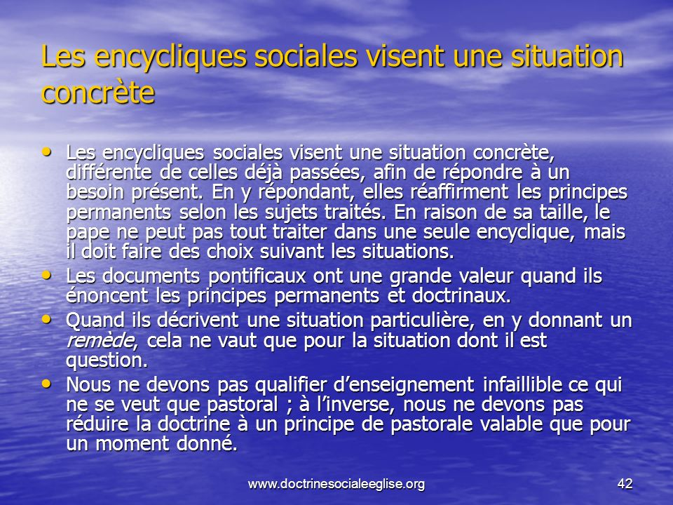 Les encycliques sociales visent une situation concrète