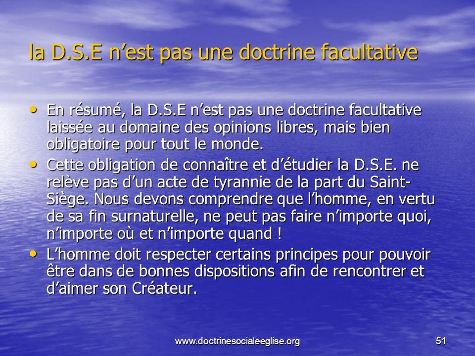 la D.S.E n'est pas une doctrine facultative