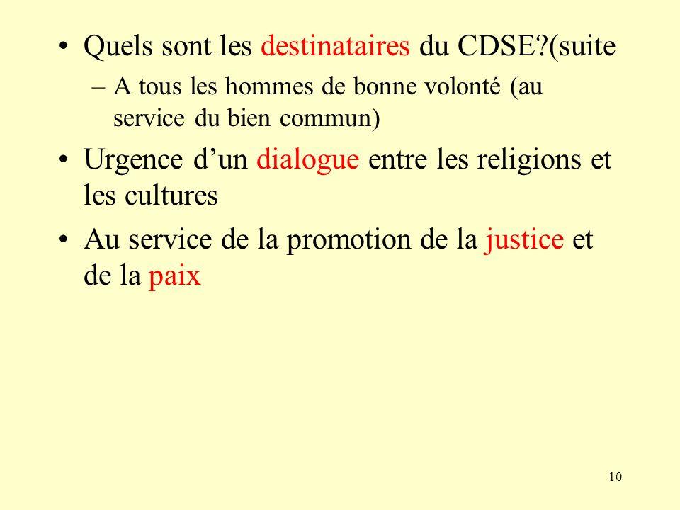 Quels sont les destinataires du CDSE (suite