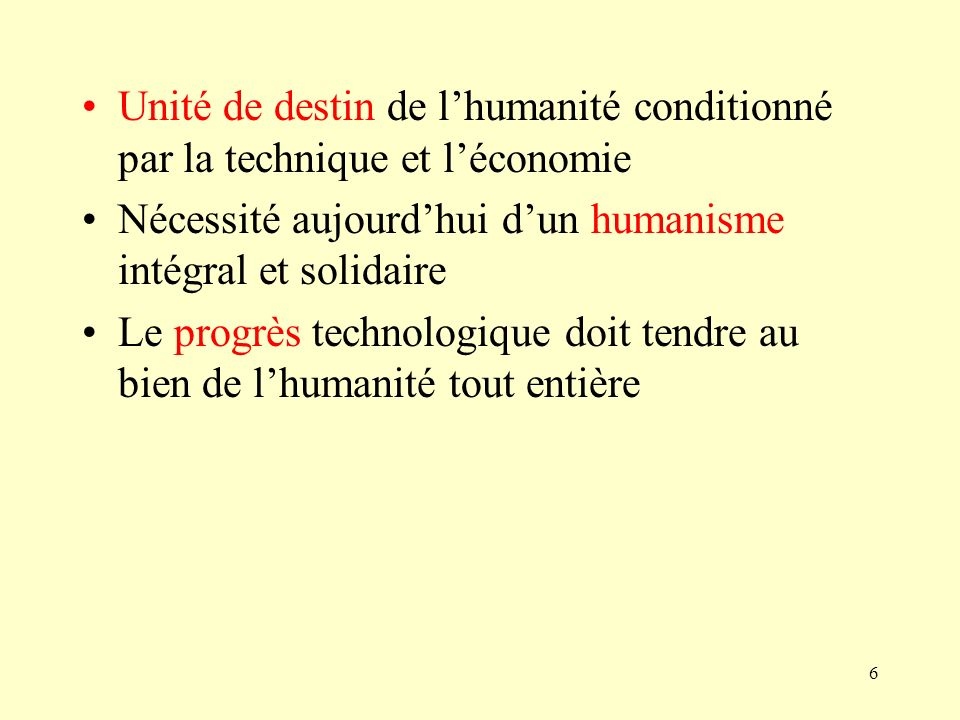 Nécessité aujourd'hui d'un humanisme intégral et solidaire