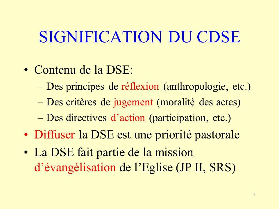 SIGNIFICATION DU CDSE Contenu de la DSE: