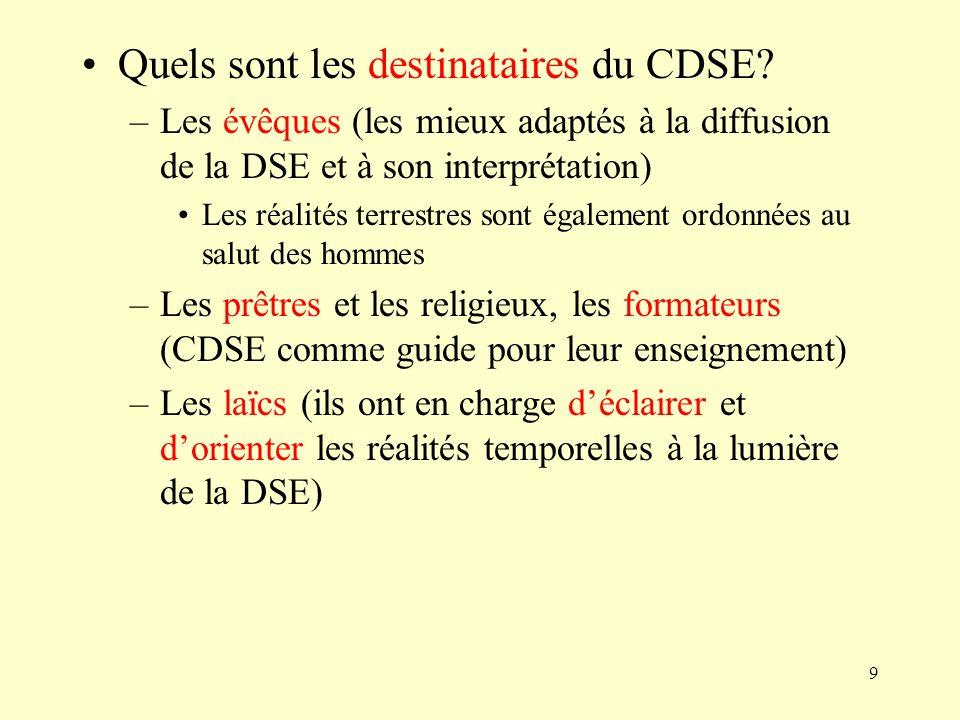 Quels sont les destinataires du CDSE