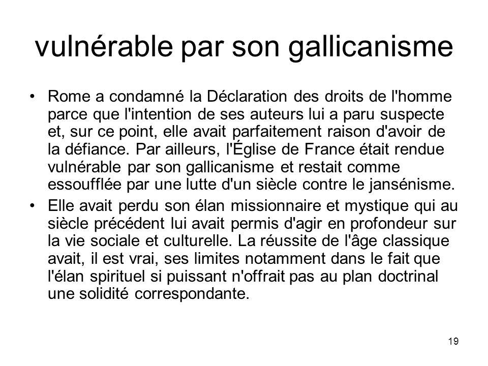 vulnérable par son gallicanisme