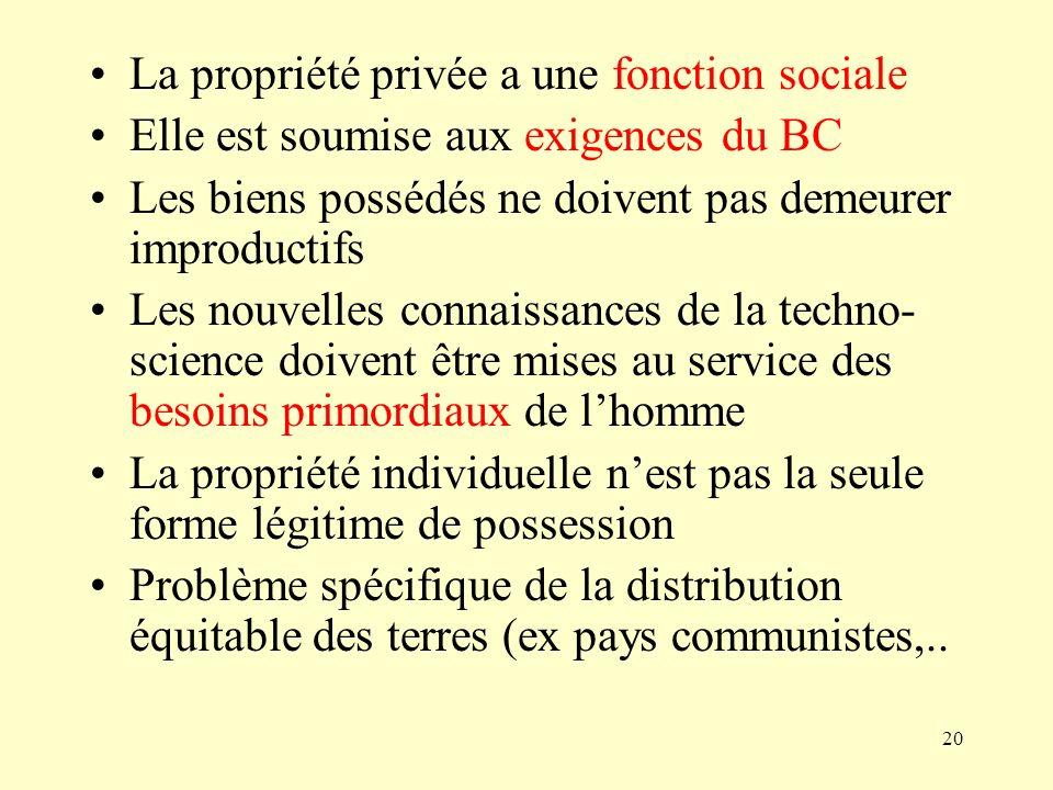 La propriété privée a une fonction sociale