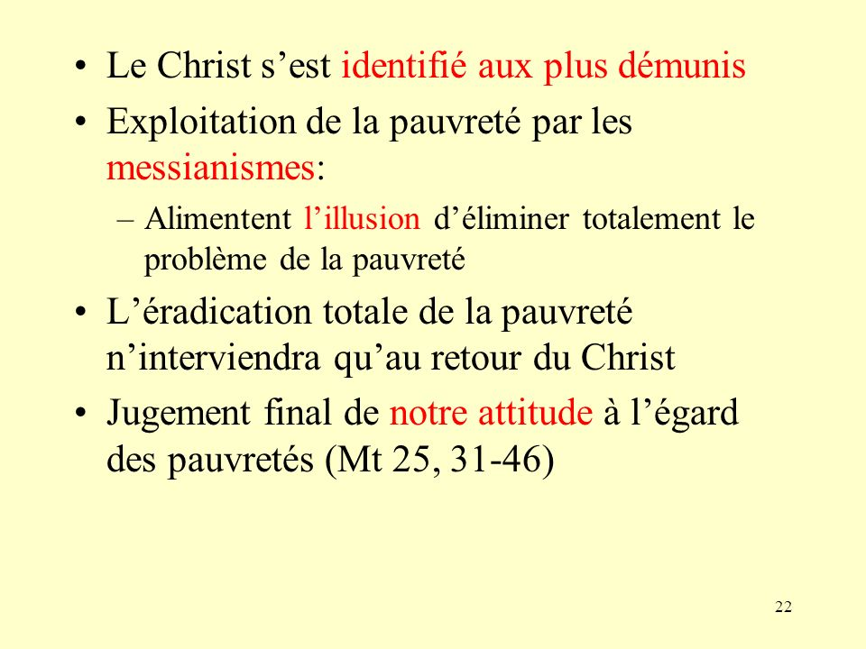 Le Christ s'est identifié aux plus démunis