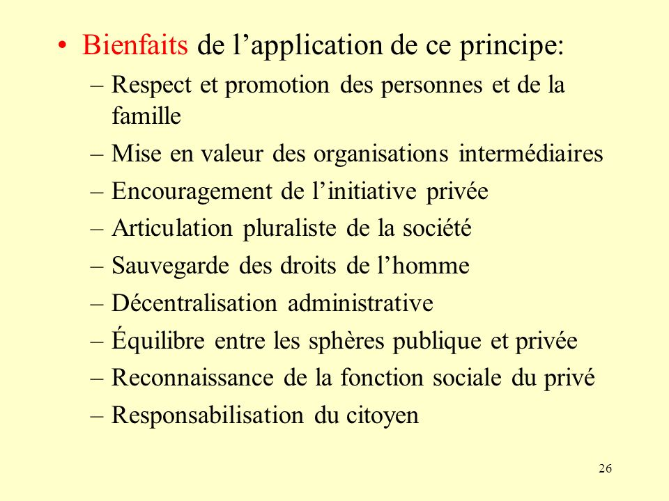 Bienfaits de l'application de ce principe: