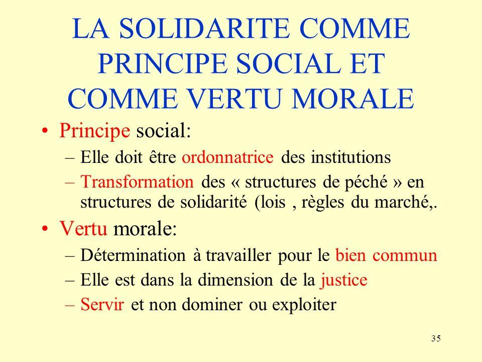 LA SOLIDARITE COMME PRINCIPE SOCIAL ET COMME VERTU MORALE