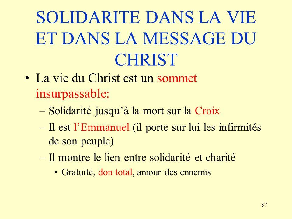 SOLIDARITE DANS LA VIE ET DANS LA MESSAGE DU CHRIST