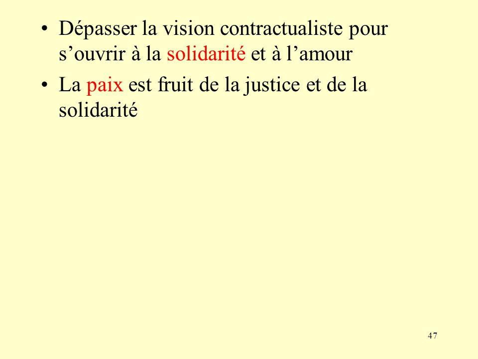 La paix est fruit de la justice et de la solidarité