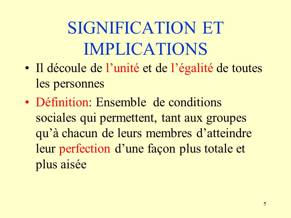 SIGNIFICATION ET IMPLICATIONS