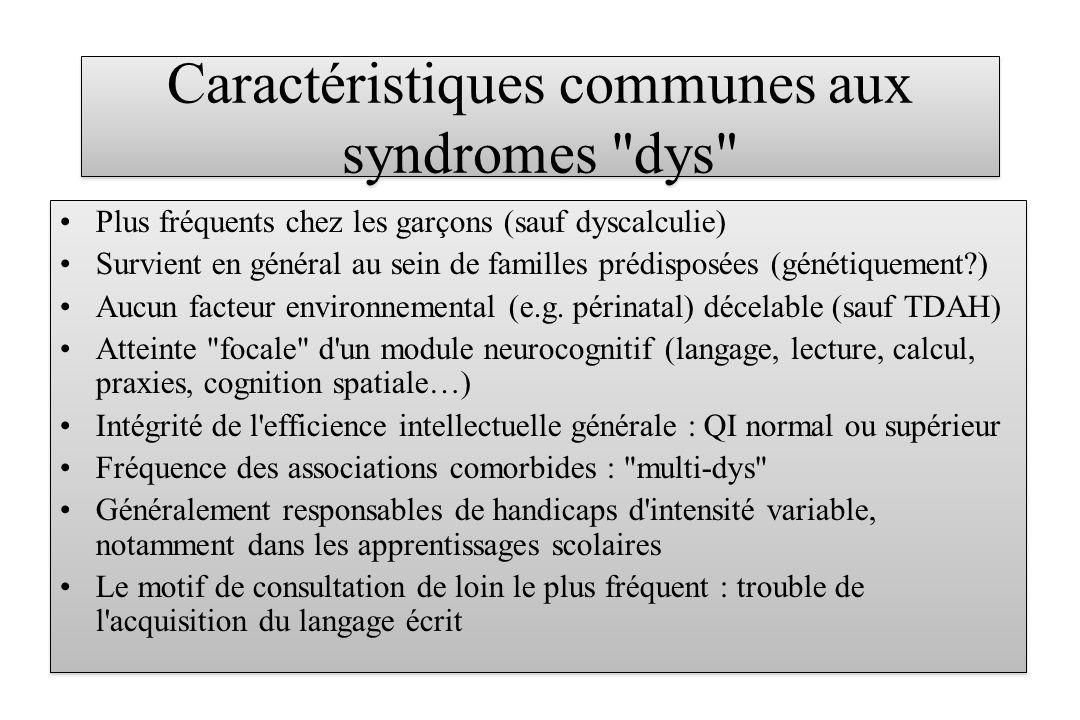 Caractéristiques communes aux syndromes dys