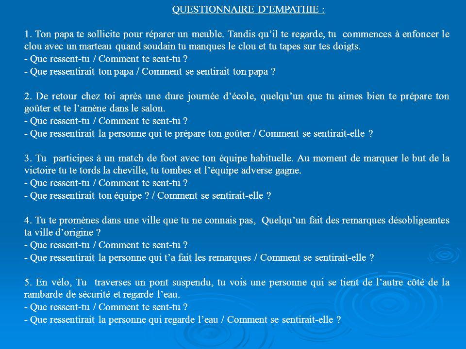QUESTIONNAIRE D'EMPATHIE :