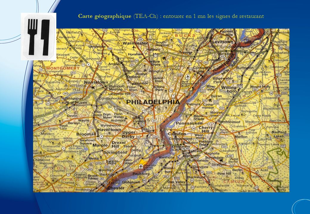 Carte géographique (TEA-Ch) : entourer en 1 mn les signes de restaurant