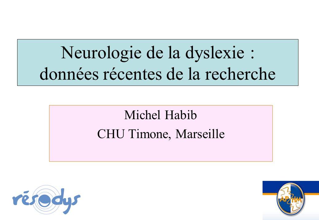 Neurologie de la dyslexie : données récentes de la recherche